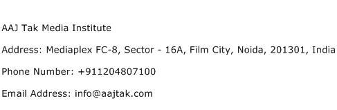 AAJ Tak Media Institute Address Contact Number