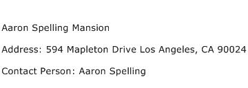 Aaron Spelling Mansion Address Contact Number