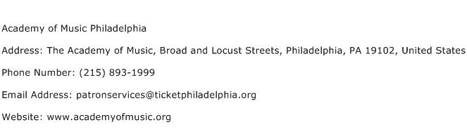 Academy of Music Philadelphia Address Contact Number