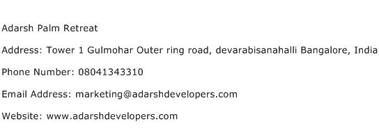 Adarsh Palm Retreat Address Contact Number