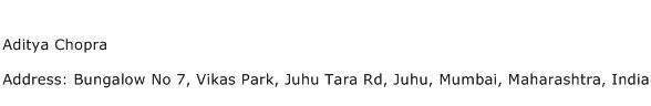 Aditya Chopra Address Contact Number