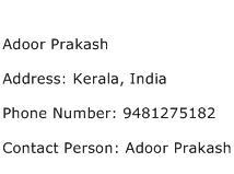 Adoor Prakash Address Contact Number