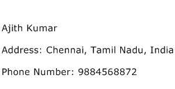 Ajith Kumar Address Contact Number
