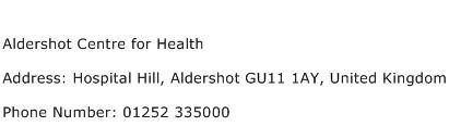 Aldershot Centre for Health Address Contact Number