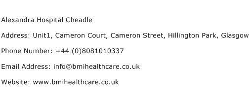Alexandra Hospital Cheadle Address Contact Number