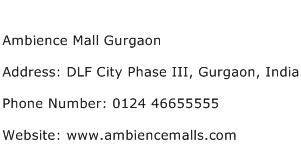 Ambience Mall Gurgaon Address Contact Number