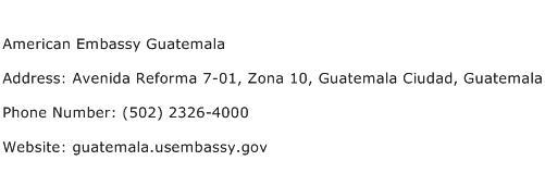 American Embassy Guatemala Address Contact Number