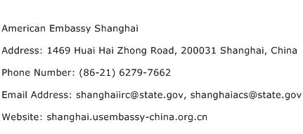 American Embassy Shanghai Address Contact Number