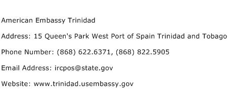 American Embassy Trinidad Address Contact Number