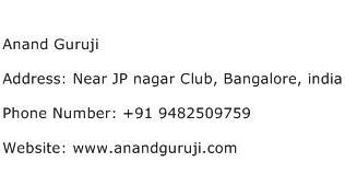 Anand Guruji Address Contact Number