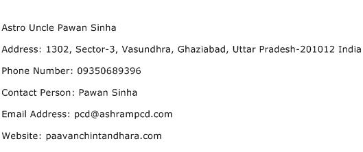 Astro Uncle Pawan Sinha Address Contact Number