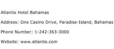 Atlantis Hotel Bahamas Address Contact Number