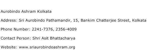 Aurobindo Ashram Kolkata Address Contact Number