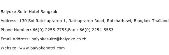 Baiyoke Suite Hotel Bangkok Address Contact Number