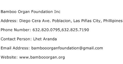 Bamboo Organ Foundation Inc Address Contact Number