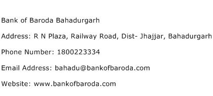 Bank of Baroda Bahadurgarh Address Contact Number