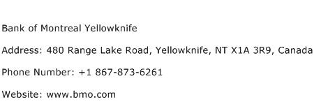 Bank of Montreal Yellowknife Address Contact Number