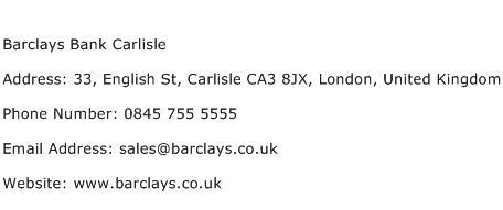 Barclays Bank Carlisle Address Contact Number