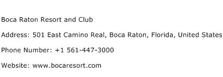 Boca Raton Resort and Club Address Contact Number