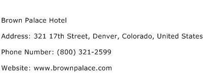 Brown Palace Hotel Address Contact Number