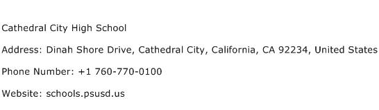 Cathedral City High School Address Contact Number