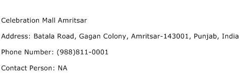 Celebration Mall Amritsar Address Contact Number