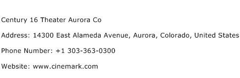 Century 16 Theater Aurora Co Address Contact Number