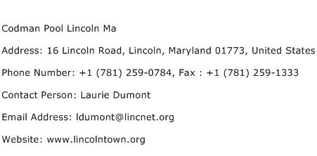 Codman Pool Lincoln Ma Address Contact Number