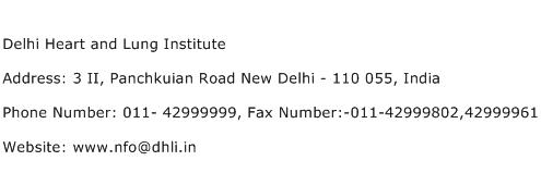Delhi Heart and Lung Institute Address Contact Number