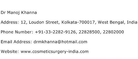 Dr Manoj Khanna Address Contact Number