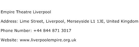 Empire Theatre Liverpool Address Contact Number