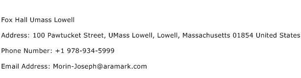 Fox Hall Umass Lowell Address Contact Number