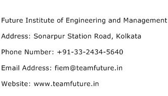 Future Institute of Engineering and Management Address Contact Number