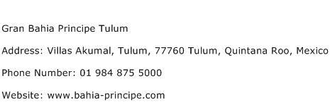 Gran Bahia Principe Tulum Address Contact Number