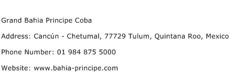 Grand Bahia Principe Coba Address Contact Number