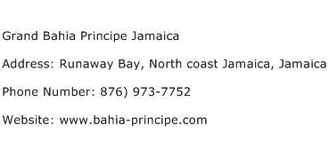 Grand Bahia Principe Jamaica Address Contact Number