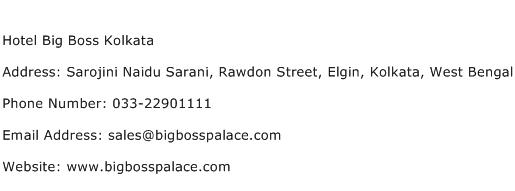 Hotel Big Boss Kolkata Address Contact Number
