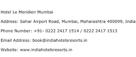 Hotel Le Meridien Mumbai Address Contact Number
