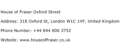 House of Fraser Oxford Street Address Contact Number