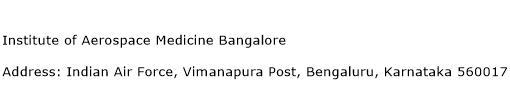 Institute of Aerospace Medicine Bangalore Address Contact Number