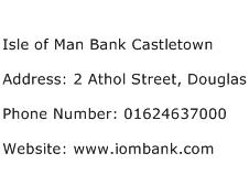 Isle of Man Bank Castletown Address Contact Number