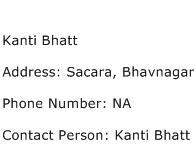 Kanti Bhatt Address Contact Number