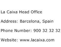 La Caixa Head Office Address Contact Number