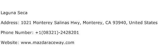 Laguna Seca Address Contact Number