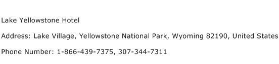 Lake Yellowstone Hotel Address Contact Number