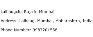 Lalbaugcha Raja in Mumbai Address Contact Number