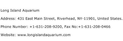 Long Island Aquarium Address Contact Number