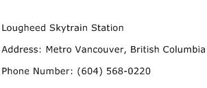Lougheed Skytrain Station Address Contact Number