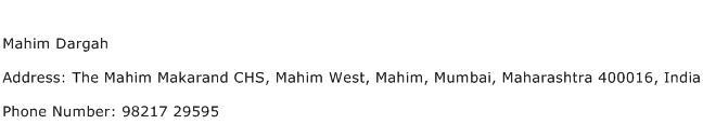 Mahim Dargah Address Contact Number