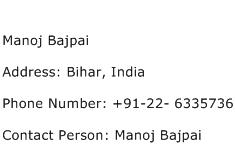 Manoj Bajpai Address Contact Number